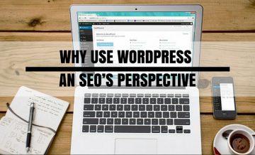 Why use Wordpresss - SEO Perspective